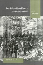 Race, State, and Armed Forces in Independence-Era Brazil PDF
