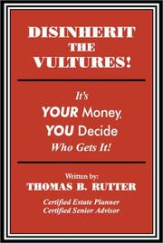 Disinherit the Vultures! It's Your Money, You Decide Who Gets It PDF