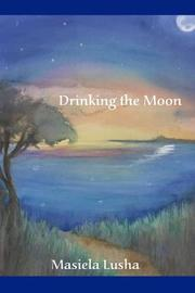 Drinking the Moon PDF