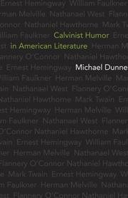 Calvinist Humor in American Literature by Michael Dunne