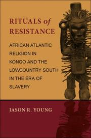Rituals of resistance by Jason R. Young