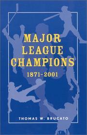 Major League Champions, 1871-2001 (American Sports History, 22) PDF