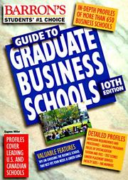 Barron&#39;s Guide to Graduate Business Schools by Eugene Miller
