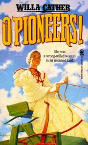 Cover of: O Pioneers! (Tor Classics) by Willa Cather