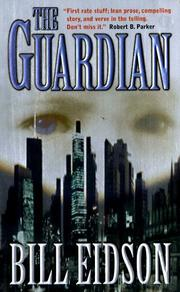 Cover of: The Guardian by Bill Eidson