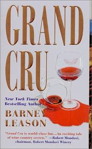 Grand cru by Barney Leason