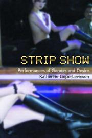 Strip show by Katherine Liepe-Levinson