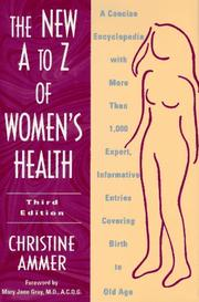 The New A to Z of Women's Health by Christine Ammer