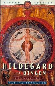 Hildegard of Bingen, 1098-1179 by Sabina Flanagan