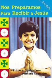 Nos Preparamos Para Recibir A Jesus / Preparing to Receive Jesus PDF