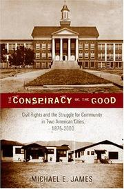 The Conspiracy of the Good by Michael E. James