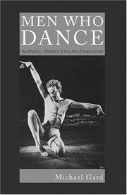 Men who dance by Michael Gard