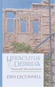 Heraclitus and Derrida by Erin O'Connell