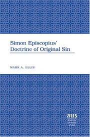 Simon Episcopius' doctrine of original sin by Mark A. Ellis