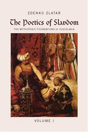The Poetics of Slavdom by Zdenko Zlatar