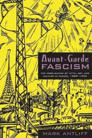 Avant-Garde Fascism by Mark Antliff