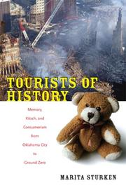 Tourists of History by Marita Sturken