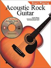 Start Playing Acoustic Rock Guitar with CD (Audio) (Start Playing...) PDF