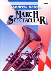 Andrew Balent March Spectacular - Oboe PDF