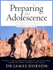 Preparing for adolescence group guide by James C. Dobson