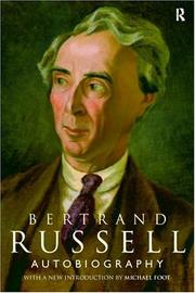 Autobiography by Bertrand Russell