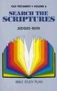 Judges, Ruth: Volume 6 (Search the Scriptures: Old Testament) PDF