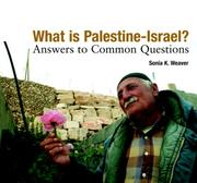 What is Palestine-Israel? by Sonia K. Weaver