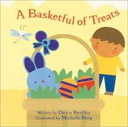 A Basketful of Treats by Dawn Bentley