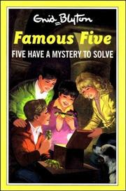 Five Have a Mystery to Solve (The Famous Five Series IV) PDF