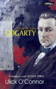 Oliver St. John Gogarty by O'Connor, Ulick.