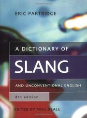 A dictionary of slang and unconventional English by Eric Partridge