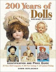 200 Years of Dolls: Identification and Price Guide (200 Years of Dolls: Identification & Price Guide) PDF