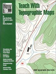 How to Teach With Topographic Maps by Dana Van Burgh