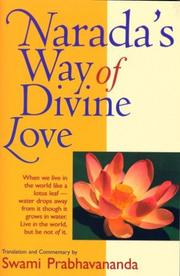 Narada&#39;s Way of Divine Love by Swami Prabhavananda