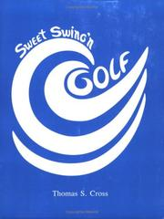 Sweet Swing'N Golf by Thomas S. Cross
