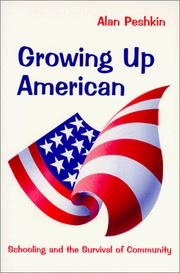 Growing Up American by Alan Peshkin