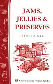 Jams, Jellies & Preserves by Imogene McTague