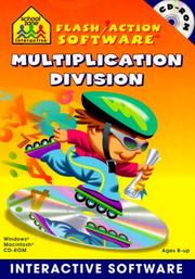 Multiplication and Division (School Zone Interactive Flash Action Software) PDF