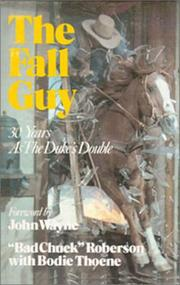 The fall guy by Chuck Roberson