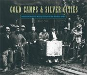 Gold camps &amp; silver cities by Merle W. Wells