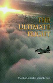 The Ultimate Flight by Martha Gunsalus Chamberlain