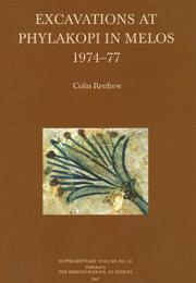 Excavations at Phylakopi in Melos 1974-77 (The British School at Athens Supplementary Volumes) by Colin Renfrew