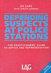 Defending suspects at police stations by Ed Cape