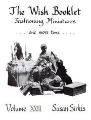 Fashioning Miniatures-One More Time (Wish Booklets, Vol 23) PDF