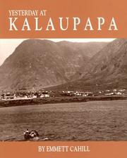 Yesterday at Kalaupapa by Emmett Cahill