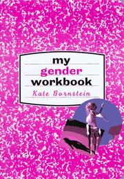 Cover of: My Gender Workbook by Kate Bornstein