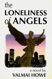 The Loneliness of Angels by Valmai Howe