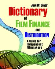Dictionary of Film Finance and Distribution by John W. Cones