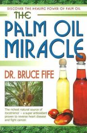 The palm oil miracle by Bruce Fife