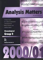 Analysis matters : study guide to London Examinations' advanced level musical history and analysis papers [2000/01]